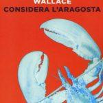 Considera l'aragosta, David Foster Wallace