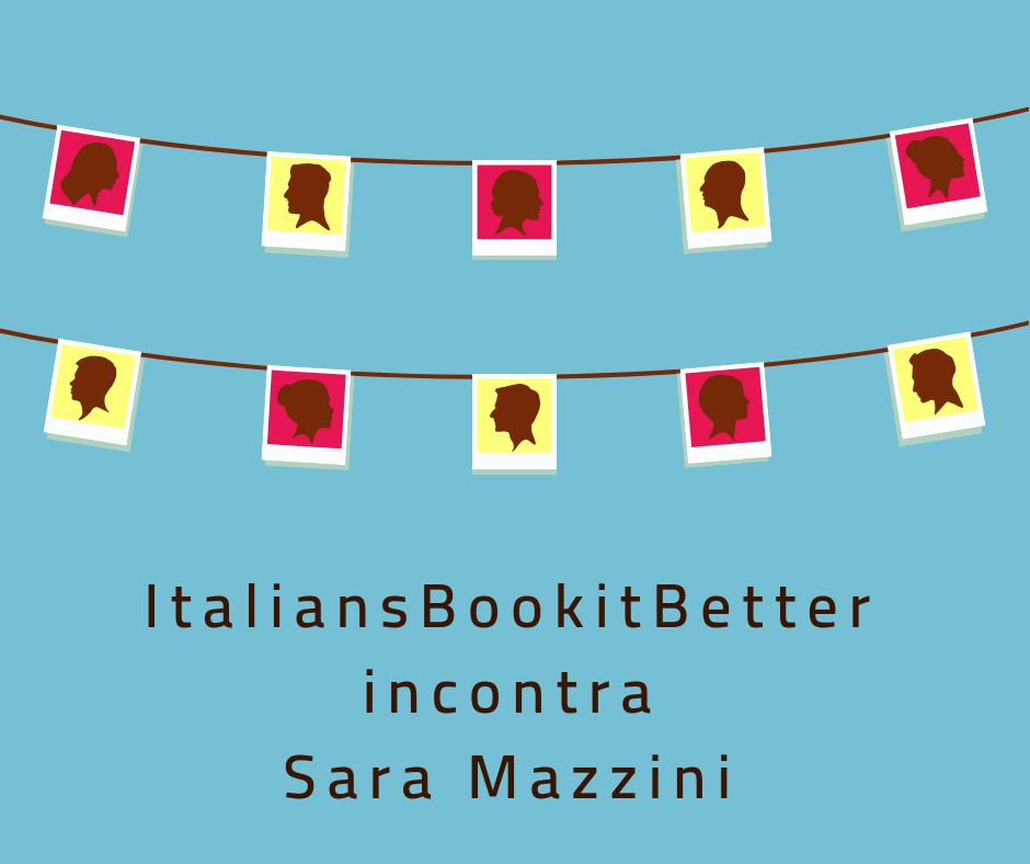 ItaliansBookitBetter incontra Sara Mazzini