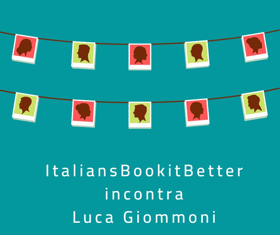 ItaliansBookitBetter incontra...Giommoni